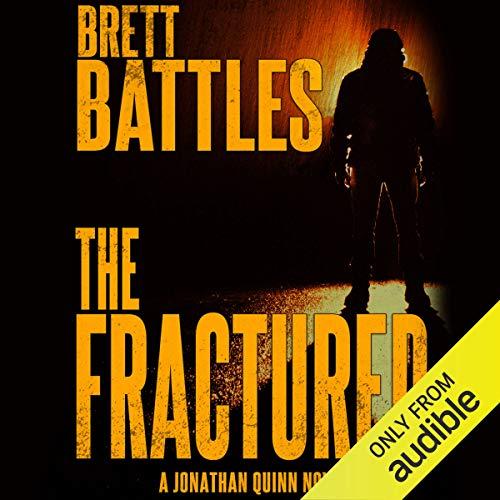 The Fractured: Jonathan Quinn, Book 12