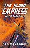 The Blood Empress: A Star Saga Story