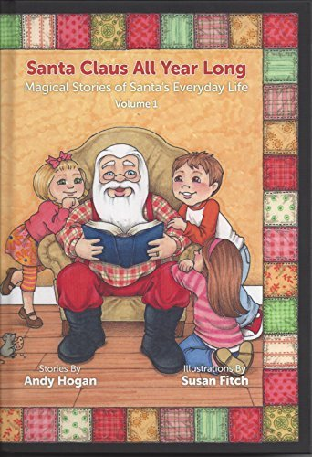 Santa Claus All Year Long