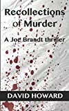 Recollections of Murder (Joe Brandt Thrillers) by  David Howard in stock, buy online here