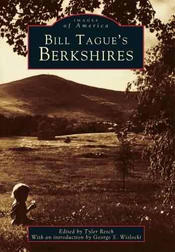Bill  Tague's  Berkshires   (MA)   (Images  of  America)
