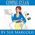 Coming Clean Audiobook by Sue Margolis Narrated by Ruth Galliers