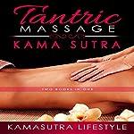 Tantric Massage Kama Sutra |  Kamasutra Lifestyle