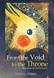From the Void to the Throne, Paul G. Sames, 1490800115