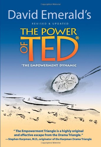 The Power of TED* (*The Empowerment Dynamic) - Updated and Revised (Polaris Vases)