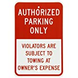 """SmartSign Aluminum Sign, Legend """"Authorized Parking Only-Subject to Towing"""", 18"""" High X 12"""" Wide, Red on White"""
