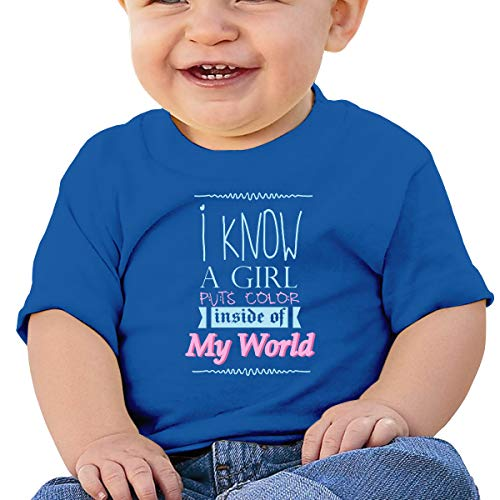(hters Tab I Know A Girl Puts Color Inside of My World Baby T Shirts Toddler Short Sleeve Top for Boys and Girls 18M Blue )