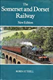Front cover for the book The Somerset & Dorset Railway by Robin Atthill