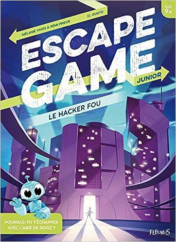Amazon Fr Escape Game Junior Le Hacker Fou Melanie