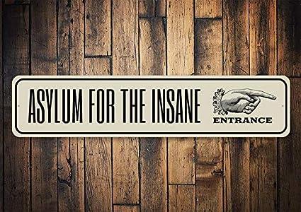 """TIN SIGN /"""" Insane Asylum Entrance Sign/"""" Sign Wall Decor"""