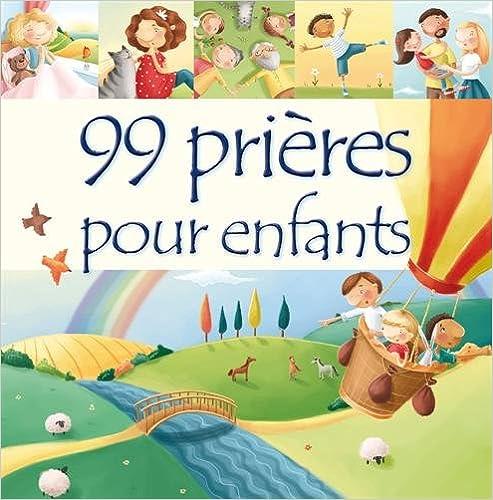 99 prières pour enfants