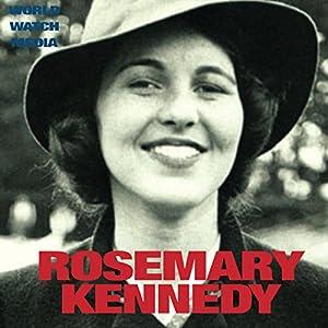 Rosemary Kennedy Audiobook