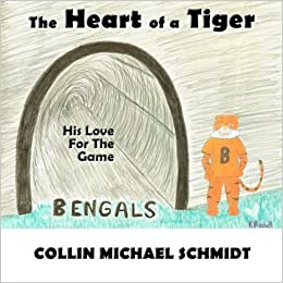 Book The Heart of a Tiger: His Love For The Game by Collin Michael Schmidt (2015-04-27)