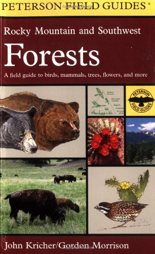 A Field Guide to Rocky Mountain and Southwest Forests (Peterson Field Guides(R)) - Book #51 of the Peterson Field Guides