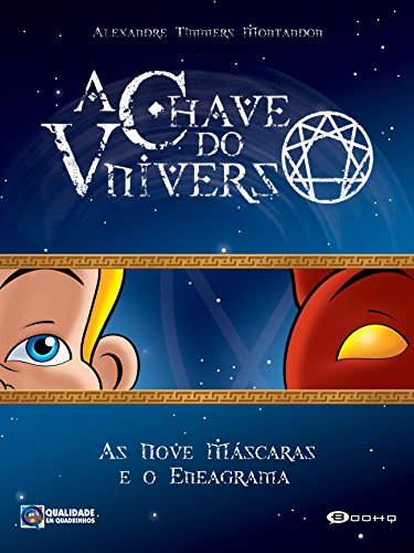 A Chave do Universo: As Nove Máscaras e o Eneagrama (Portuguese Edition)