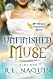 Unfinished Muse (Mt. Olympus Employment Agency) (Volume 1)