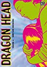 Dragon Head, tome 6 par Mochizuki