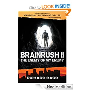 <strong>KND Kindle Free Book Alert for Monday, February 6: 107 BRAND NEW FREEBIES in the last 24 hours added to Our 2,050+ FREE TITLES Sorted by Category, Date Added, Bestselling or Review Rating! plus … Richard Bard's <em>BRAINRUSH II</em> (Today's Sponsor – $2.99 <strong><strong><strong><strong>and currently FREE for Amazon Prime Members Through the Kindle Lending Library!</strong></strong></strong></strong>)</strong>
