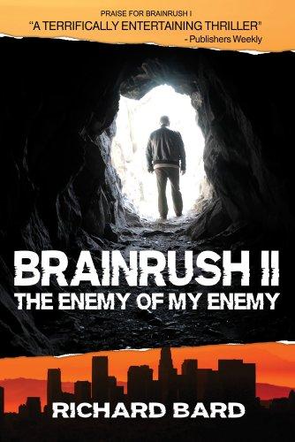 BRAINRUSH, a Thriller: (Book One)