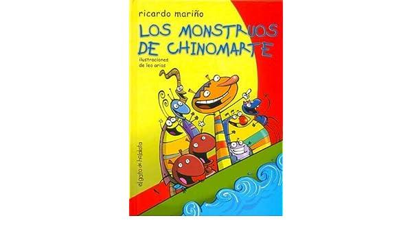 Los Monstruos de Chinomarte (Spanish Edition): Ricardo Marino: 9789871134427: Amazon.com: Books