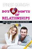 Do's and Don'ts of Relationships: Nine Steps to a Deeper, Richer Love Relationship
