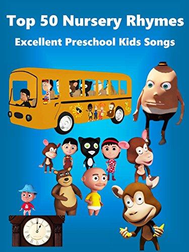 Top 50 Nursery Rhymes   Excellent Preschool Kids Songs