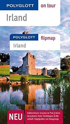 POLYGLOTT on tour Reiseführer Irland: Polyglott on tour mit Flipmap
