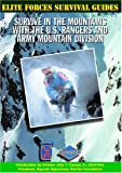 Survive in the Mountains with the U. S. Rangers and Army Mountain Division, Chris McNab, 1590840038
