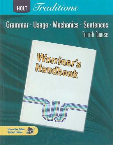 Holt Traditions Warriner's Handbook: Student Edition Grade 10 Fourth Course 2008 ()