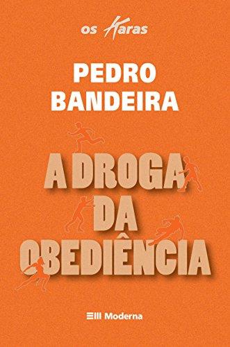 A Droga Da Obedincia  Coleo Os Karas  pdf epub download ebook