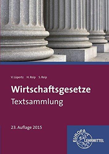 Wirtschaftsgesetze Textsammlung