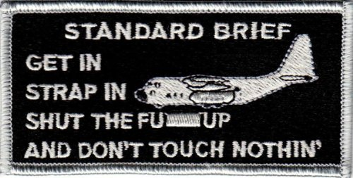 U.S. Military Embroidered Patch - STANDARD BRIEF C-130 - C 130 Patch