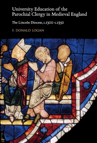 University Education of the Parochial Clergy in Medieval England: The Lincoln Diocese, c.1300-c.1350 (Studies and Texts)