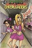 Zombies VS Cheerleaders Number 1 Cover B Comic