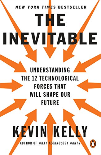 Amazon the inevitable understanding the 12 technological the inevitable understanding the 12 technological forces that will shape our future by kelly fandeluxe Images