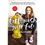 Girl-Wash-Your-Face-Stop-Believing-the-Lies-About-Who-You-Are-so-You-Can-Become-Who-You-Were-Meant-to-Be