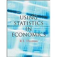 Using Statistics in Economics (UK Higher Education Business Statistics)
