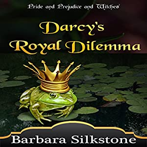 Darcy's Royal Dilemma Audiobook