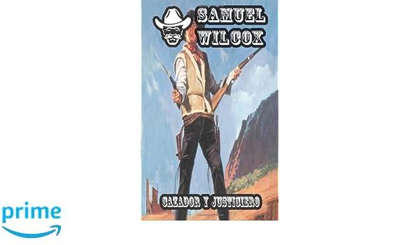 More Books by Samuel Wilcox