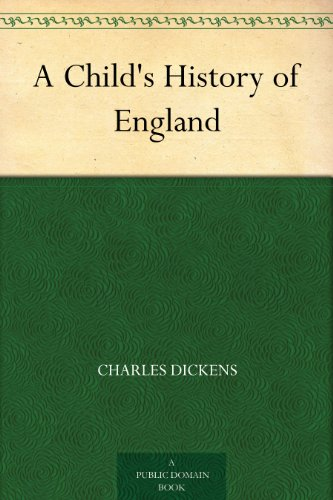 A Child's History of England (English Edition)
