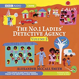 The No. 1 Ladies' Detective Agency 5 (Dramatised) Radio/TV Program