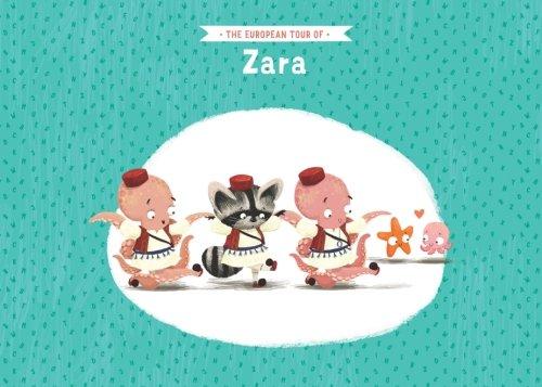 The European tour of Zara