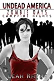 Image of Zombie Days, Campfire Nights (Undead America Book 1)