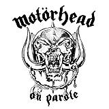 Motörhead On Parole