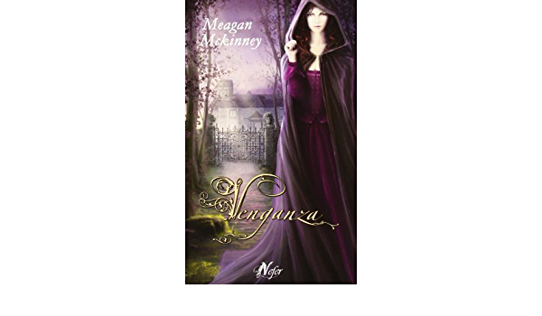 Venganza (Romantica Historica): Amazon.es: Mckinney, Meagan ...