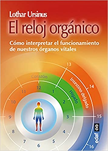 Reloj organico, El (Spanish Edition): Lothar Ursinus: 9788441435315: Amazon.com: Books