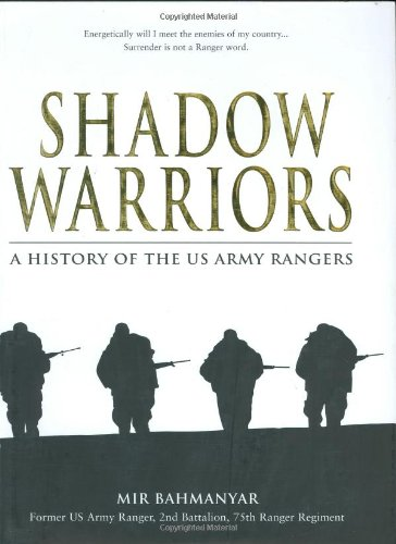 British Army Cavalry Regiments - Shadow Warriors: A History of the US Army Rangers (General Military)