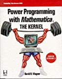 Power Programming With Mathematica: The Kernel (Programming Tools for Scientists & Engineers) by David B. Wagner (1996…
