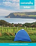 img - for Cool Camping Britain: A Hand-Picked Selection of Campsites and Camping Experiences in Britain book / textbook / text book