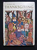 img - for A Day of Thanksgiving book / textbook / text book